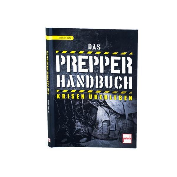 Das Prepper Handbuch - von Walter Dold